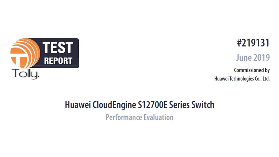 Huawei CloudEngine S12700E Switch Performance Tolly Test Report