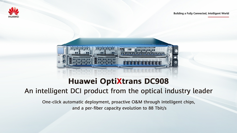 Huawei OptiXtrans DC908 Product Introduction